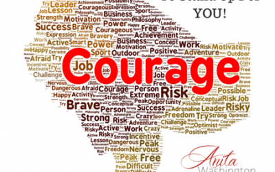 Do You Have The Courage To Stand Up For You? (Part I)