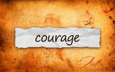 Do You Have The Courage To Stand Up For You? (Part III)